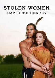 Stolen Women Captured Hearts