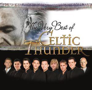 Very Best of Celtic Thunder , Celtic Thunder