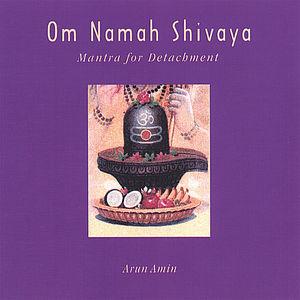 Om Namah Shivaya: Mantra for Detachment