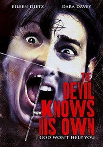 Devil Knows His Own