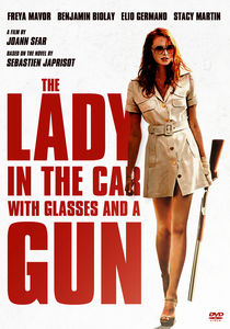 The Lady in the Car With Glasses and a Gun