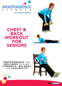 Independence Fitness: Chest and Back Workout for Seniors