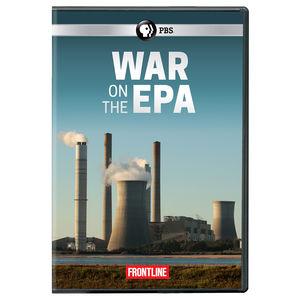 FRONTLINE: War On The EPA