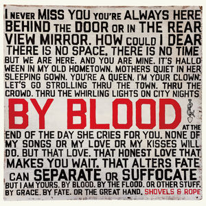 By Blood , Shovels & Rope