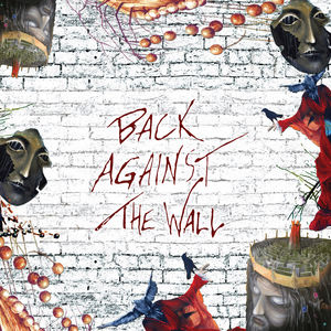 Back Against The Wall /  Various , Various Artists