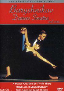 Baryshnikov Dances Sinatra and More...