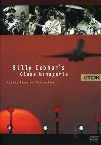Billy Cobham's Glass Menagerie: Live in Riazzino, Switzerland