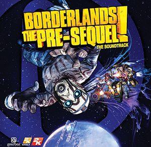 Borderlands the Pre-Sequel (Original Soundtrack)