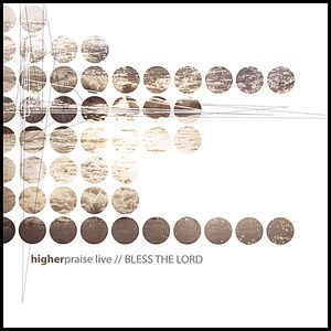 Higher Praise Live: Bless the Lord