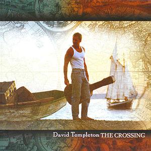 Templeton, David : Crossing