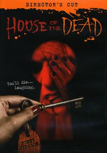 House of Dead (Director's Cut)