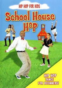 Hip Hop for Kids: School House Hop