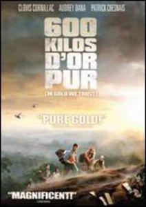 600 Kilos D or Pur [Import]
