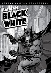Batman Black and White: Motion Comics Collections 1 & 2