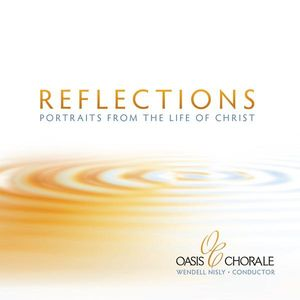 Reflections-Portraits from the Life of Christ