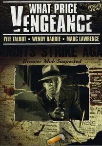 What Price Vengeance