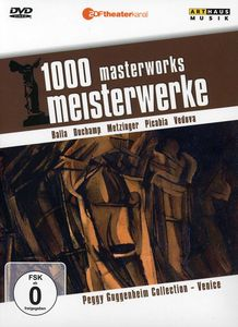 Peggy Guggenheim Collection, Venice: 1000 Masterworks