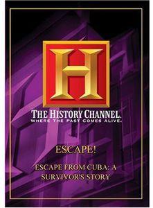 Escape Escape From Cuba: A Survivor's Story