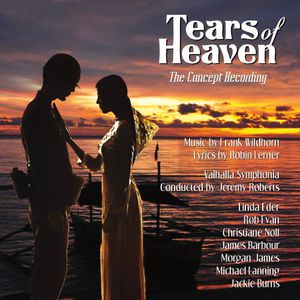Tears of Heaven: The Concept Recording