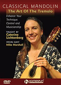 Classical Mandolin: The Art of the Tremelo