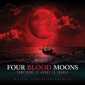 Four Blood Moons Soundtrack