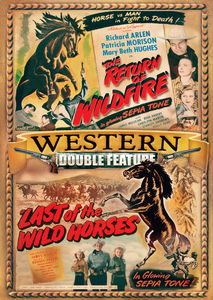 The Return of Wild Fire /  Last of the Wild Horses