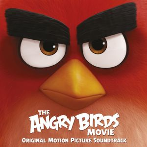 The Angry Birds Movie (Original Soundtrack) [Import]