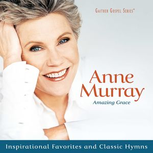 Amazing Grace: Inspirational Favorites and Classic Hymns