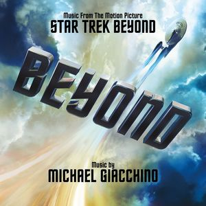 Star Trek Beyond (Original Soundtrack)