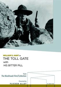 The Toll Gate /  His Bitter Pill