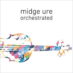 Orchestrated , Midge Ure