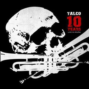 10 Years-Live in Iruna [Import] , Talco