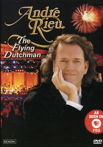 André Rieu: The Flying Dutchman