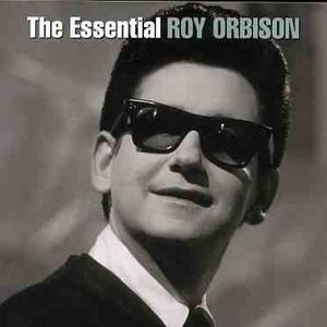Essential , Roy Orbison