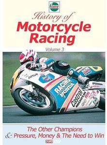 Castrol History of Motorcycle Racing: Volume 3