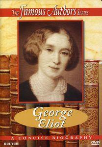Famous Authors: George Eliot