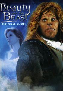 Beauty and the Beast: The Third Season (The Final Season)