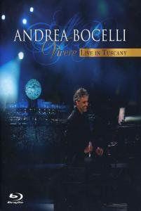 Andrea Bocelli: Vivere: Live in Tuscany