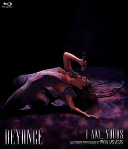 Beyoncé: I Am...Yours: An Intimate Performance at Wynn Las Vegas