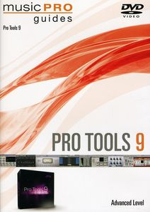 Musicpro Guides: Pro Tools 9 - Advanced Level
