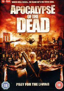 Apocalypse of the Dead [Import]