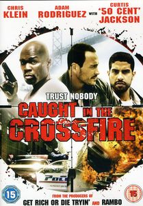 Caught in the Crossfire [Import]