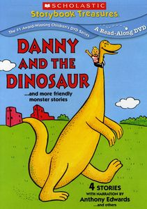 Danny and the Dinosaur...And More Friendly Monster Stories