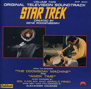 Star Trek: Volume 2: The Doomsday Machine & Amok Time  (Original Soundtrack)