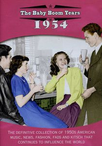 The Baby Boom Years: 1954
