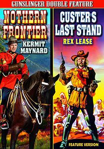 Western Double Feat: Northern Frontier /  Custers