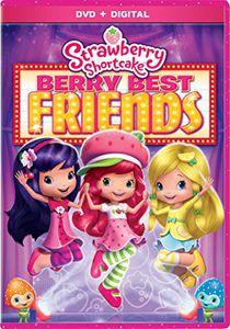 Straberry Shortcake: Berry Best Friends