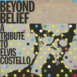 Beyond Belief: Tribute to Elvis Costello