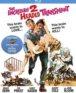 The Incredible 2-Headed Transplant , Bruce Dern
