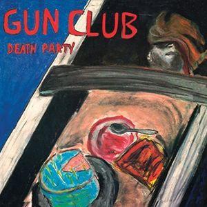 Death Party [Import] , The Gun Club